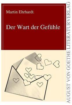 Der Wart der Gefühle von Ehrhardt,  Martin
