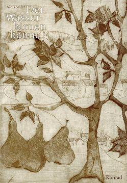 Der Wasserbirnenbaum von Hummel,  Fritz, Sailer,  Alois