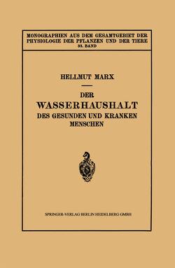 Der Wasserhaushalt des Gesunden und Kranken Menschen von Marx,  Hellmut
