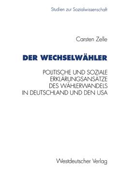 Der Wechselwähler von Zelle,  Carsten