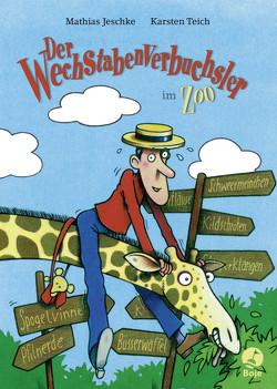 Der Wechstabenverbuchsler im Zoo (Mini-Ausgabe) von Jeschke,  Mathias, Teich,  Karsten