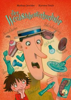 Der Wechstabenverbuchsler (Mini-Ausgabe) von Jeschke,  Mathias