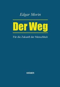 Der Weg von Brümann,  Ina Maria, Morin,  Edgar