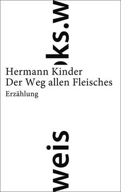 Der Weg allen Fleisches von Kinder,  Hermann