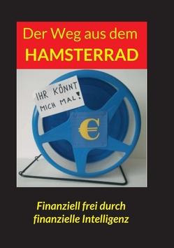 Der Weg aus dem Hamsterrad von Sunnyboy,  Hans