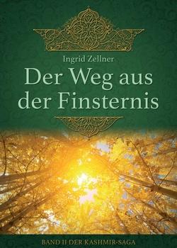 Der Weg aus der Finsternis von Zellner,  Ingrid