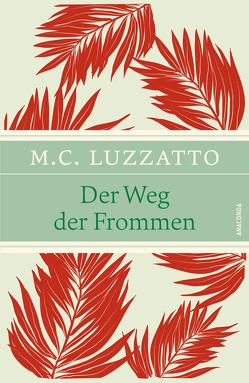 Der Weg der Frommen (Luzzatto, Leinen-Ausgabe mit Banderole) von Homolka,  Walter, Luzzatto,  Mosche Chajim