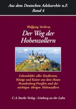 Der Weg der Hohenzollern von Stribrny,  Wolfgang