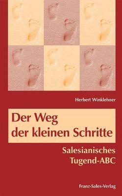 Der Weg der kleinen Schritte von Winklehner,  Herbert