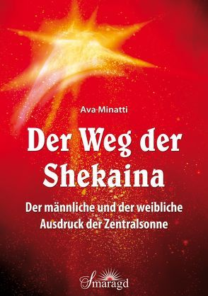 Der Weg der Shekaina von Minatti,  Ava