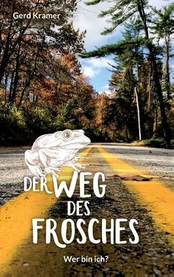Der Weg des Frosches von Kramer,  Gerd