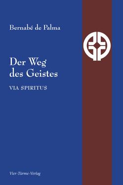 Der Weg des Geistes von Brubach,  Heinrich P., de Palma,  Bernabe