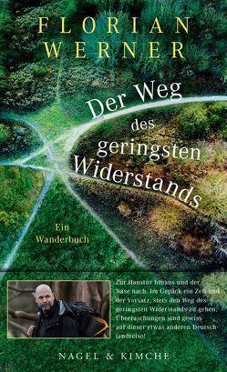 Der Weg des geringsten Widerstands von Werner,  Florian