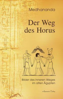 Der Weg des Horus von Medhananda