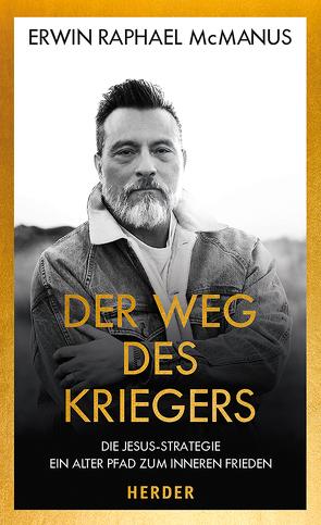 Der Weg des Kriegers von Magin,  Ulrich, McManus,  Erwin Raphael