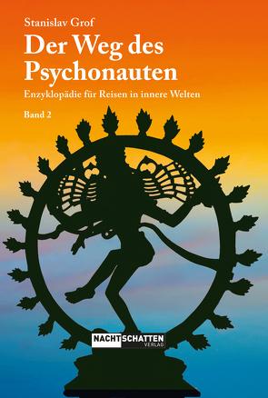 Der Weg des Psychonauten – Band 2 von Grof,  Stanislav