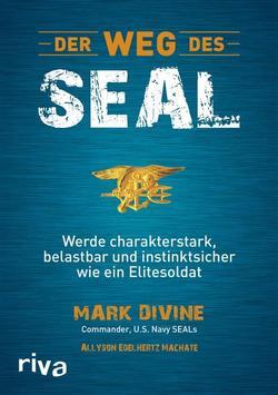 Der Weg des SEAL von Divine,  Mark, Machate,  Allyson Edelhertz