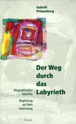 Der Weg durch das Labyrinth von Holberg,  Marianne, Prinsenberg,  Gabriel