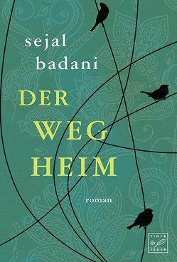 Der Weg heim von Badani,  Sejal, Lehmacher,  Volker
