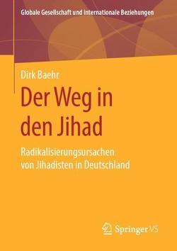 Der Weg in den Jihad von Baehr,  Dirk