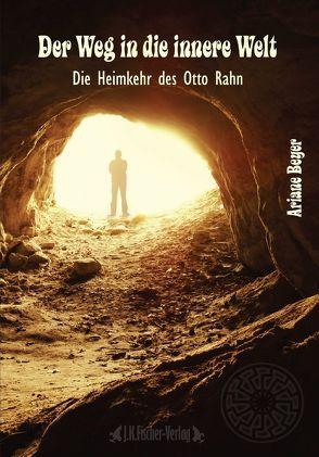 Der Weg in die innere Welt von Beyer,  Ariane