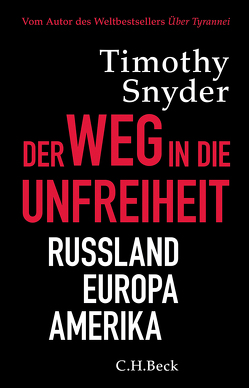 Der Weg in die Unfreiheit von Höber,  Ulla, Roller,  Werner, Snyder,  Timothy David