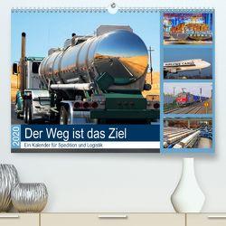 Der Weg ist das Ziel 2020. Ein Kalender für Spedition und Logistik (Premium, hochwertiger DIN A2 Wandkalender 2020, Kunstdruck in Hochglanz) von Lehmann (Hrsg.),  Steffani