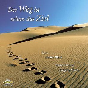 Der Weg ist schon das Ziel von Block,  Detlev, Fietz,  Siegfried