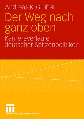 Der Weg nach ganz oben von Gruber,  Andreas K.