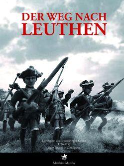 Der Weg nach Leuthen von Manske,  Matthias