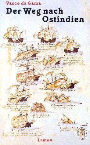 Der Weg nach Ostindien von Gama,  Vasco da, Plischke,  Hans