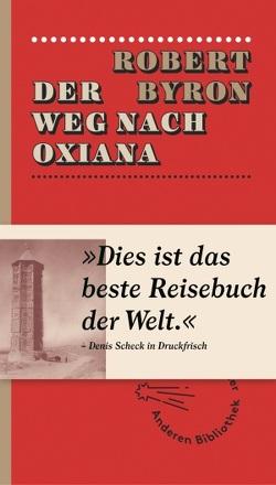 Der Weg nach Oxiana von Byron,  Robert, Fienbork,  Matthias
