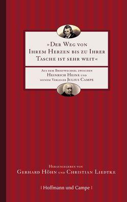 Der Weg von Ihrem Herzen bis zu Ihrer Tasche ist sehr weit von Höhn,  Gerhard, Liedtke,  Christian