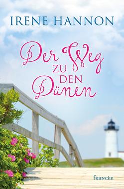 Der Weg zu den Dünen von Hannon,  Irene, Lutz,  Silvia
