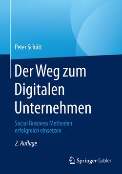 Der Weg zum Digitalen Unternehmen von Schütt,  Peter