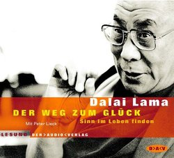 Der Weg zum Glück von Dalai Lama XIV, Gussek,  Rainer