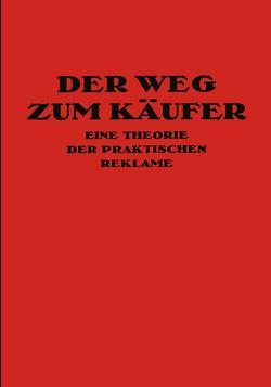Der Weg Zum Käufer von Friedlaender,  Kurt Th.