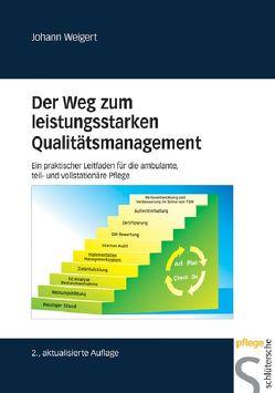 Der Weg zum leistungsstarken Qualitätsmanagement von Weigert,  Johann