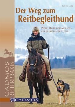 Der Weg zum Reitbegleithund von Lang,  Sabine