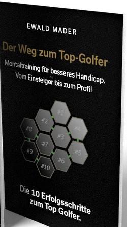 Der Weg zum Top-Golfer von Mader,  Ewald