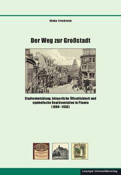 Der Weg zur Großstadt von Friedreich,  Sönke