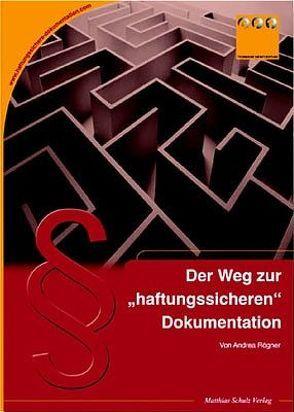 """Der Weg zur """"haftungssicheren"""" Dokumentation von Rögner,  Andrea"""