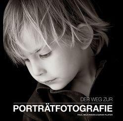 Der Weg zur Portraitfotografie von Plater,  Sarah, Wilkinson,  Paul