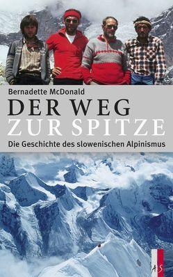 Der Weg zur Spitze von McDonald,  Bernadette, Steiner,  Robert