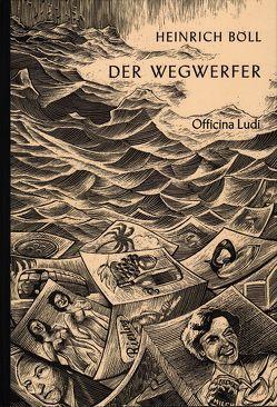 Der Wegwerfer von Binder,  Hannes, Böll,  Heinrich