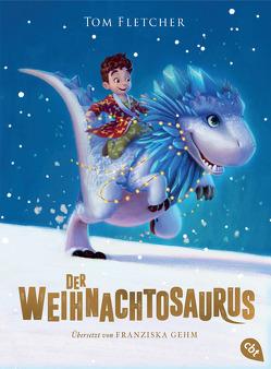 Der Weihnachtosaurus von Devries,  Shane, Fletcher,  Tom, Gehm,  Franziska