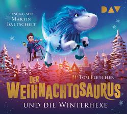 Der Weihnachtosaurus und die Winterhexe (Teil 2) von Devries,  Shane, Fletcher,  Tom, Gehm,  Franziska, Jäger,  Simon