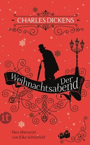 Der Weihnachtsabend von Dickens,  Charles, Schönfeld,  Eike