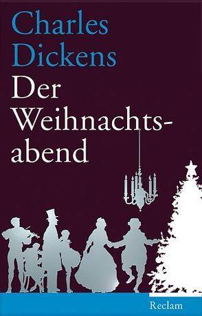 Der Weihnachtsabend von Dickens,  Charles, Geissler,  Trude