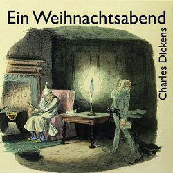 Der Weihnachtsabend von Dickens,  Charles, Gabor,  Karlheinz